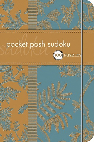Pocket Posh Sudoku: 100 Puzzles  by  The Puzzle Society