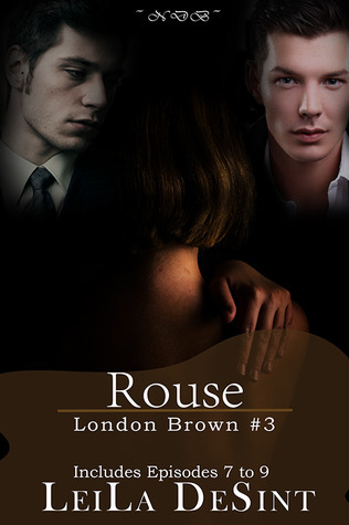 Rouse (London Brown, #3) Leila DeSint