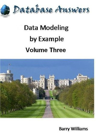 Data Modeling Example: Volume Three by Barry Williams