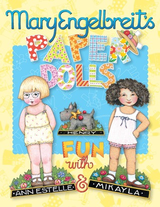 Mary Engelbreits Paper Dolls: Fun with Ann Estelle and Mikayla  by  Mary Engelbreit