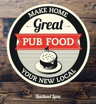 Great Pub Food Rachael Lane