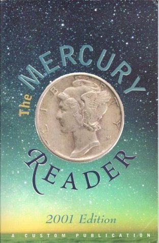 The Mercury Reader: A Custom Publication (1999)  by  Janice Neuleib