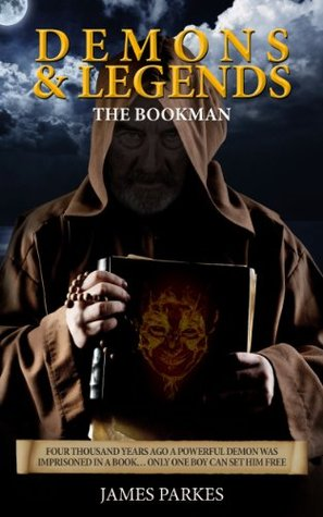 Demons & Legends:The Bookman  by  Antony Hepworth