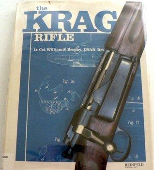 Krag Rifle William S. Brophy