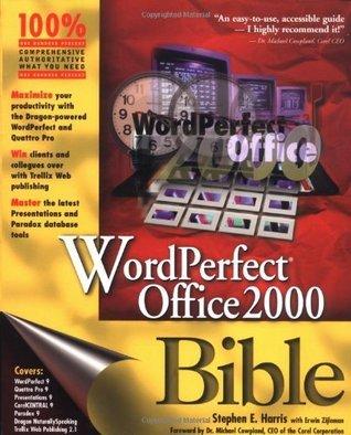 WordPerfect? Office 2000 Bible  by  Stephen E. Harris