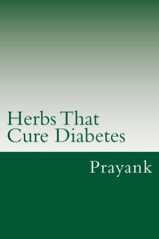 Herbs That Cure - Diabetes PRAYANK