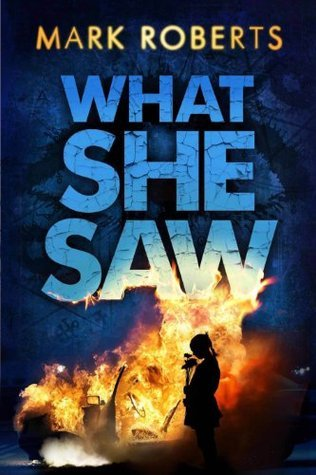 What She Saw  by  Mark Roberts
