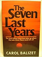 The Seven Last Years Carol Balizet