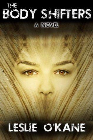 The Body Shifters: A Novel Leslie OKane