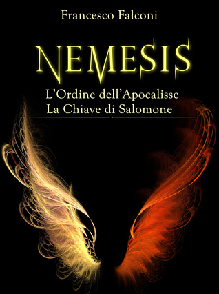 Nemesis: La storia completa  by  Francesco Falconi