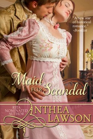 Maid for Scandal - A Regency Short Story  by  Anthea Lawson