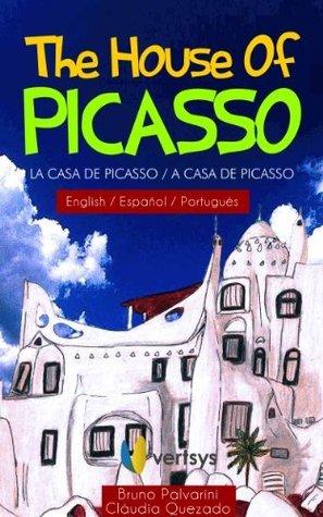 The House of Picasso / La Casa de Picasso / A Casa de Picasso  by  Bruno Palvarini