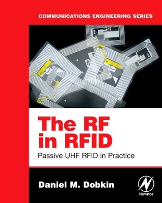 RF Engineering for Wireless Networks: Hardware, Antennas, and Propagation  by  Daniel M. Dobkin