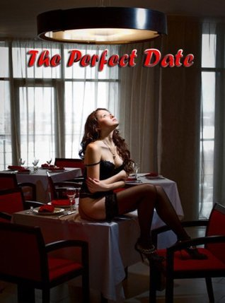The Perfect Date  by  Gertrude Pearson