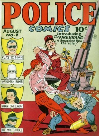 Police Comics Issue #1  by  Quality Comics