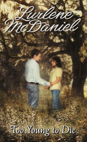 Too Young to Die (Melissa & Jory, #1)  by  Lurlene McDaniel
