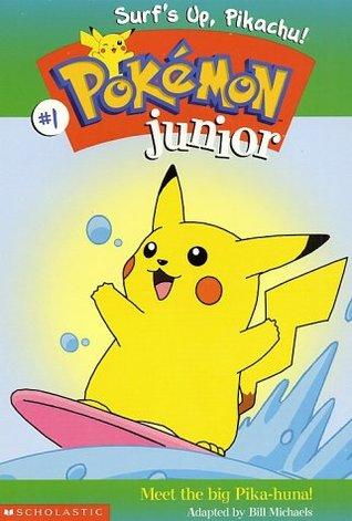 Surfs Up, Pikachu! (Pokemon Junior, #1)  by  Bill Michaels