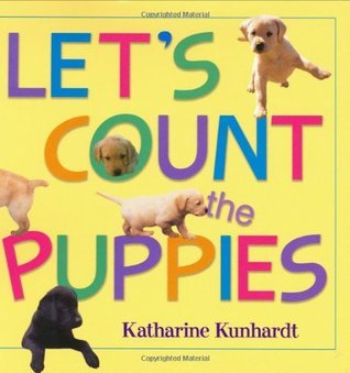 Lets Count the Puppies  by  Katharine Kunhardt