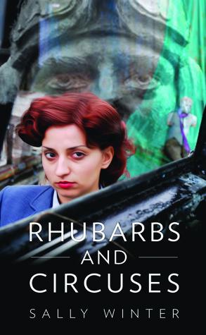 Rhubarbs and Circuses Sally  Winter
