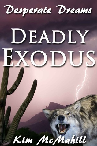 Deadly Exodus  by  Kim McMahill