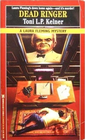 Dead Ringer (Laura Fleming, #2) Toni L.P. Kelner