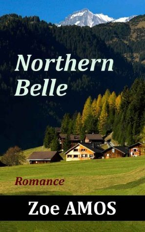 Northern Belle: Romance  by  Zoe Amos
