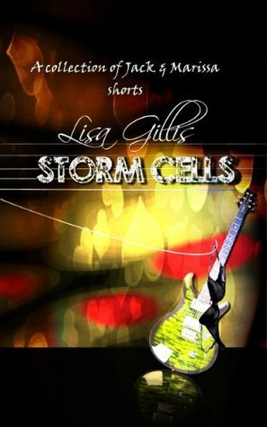 Storm Cells: A Difficult Date With a Rock Star Lisa Gillis