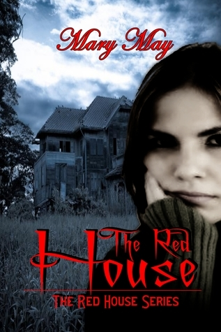 The Red House (The Red House series) Mary  May