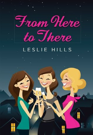 From Here to There Leslie Hills