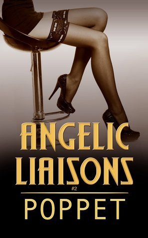 Angelic Liaisons (Liaisons, #2) Poppet
