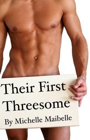 Their First Threesome Michelle Maibelle