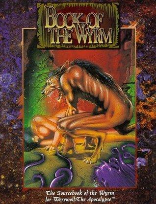 Book of the Wyrm Bill Bridges