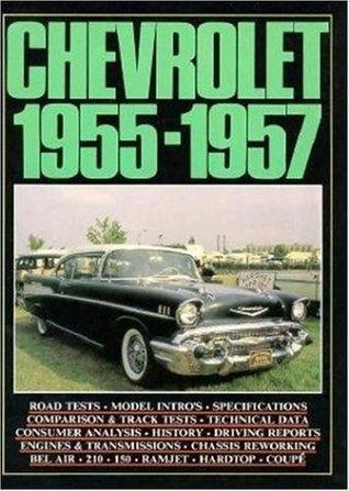 Chevrolet, 1955-1957 (Brooklands Books) R.M. Clarke