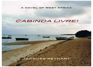 Cabinda Livre! Jacques Reynart