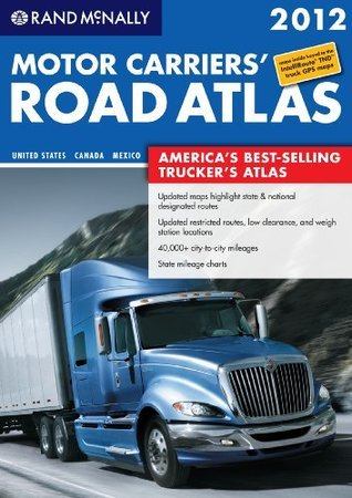 Rand McNally Motor Carriers Road Atlas 2012  by  Rand McNally