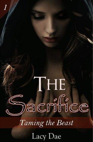 The Sacrifice (Werewolf MF) Lacy Dae
