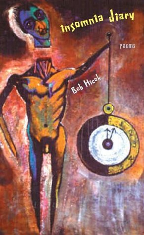 Insomnia Diary (Pitt Poetry Series)  by  Bob Hicok