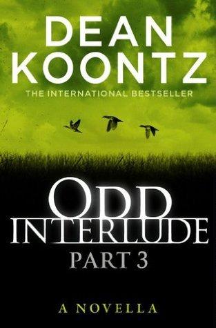 Odd Interlude Part Three  by  Dean Koontz