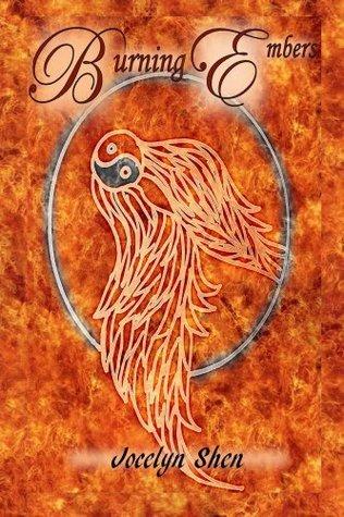 Burning Embers (The Ember Series) Jocelyn Shen