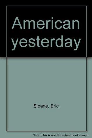American Yesterday Eric Sloane
