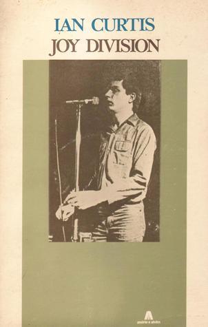 Ian Curtis / Joy Division  by  Ian Curtis