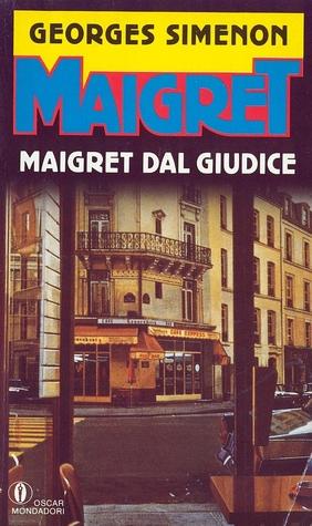 Maigret dal giudice  by  Georges Simenon