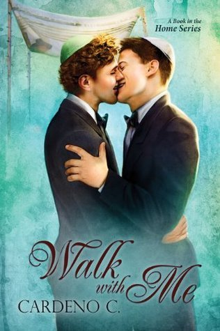 Walk with Me (Homes Series) Cardeno C.
