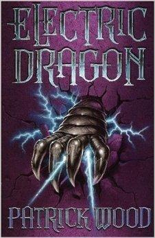 The Electric Dragon Patrick Wood