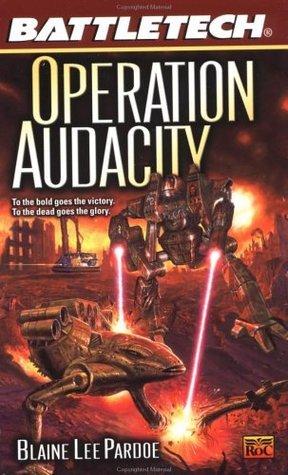 Operation Audacity Blaine Lee Pardoe