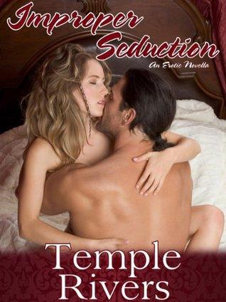 Improper Seduction  by  Temple Rivers