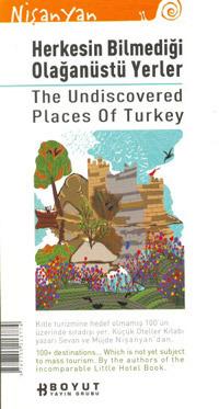 Herkesin Bilmediği Olağanüstü Yerler, The Undiscovered Places of Turkey  by  Sevan Nişanyan