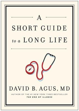 Leben ohne Krankheit David B. Agus