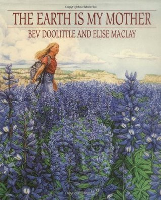 The Earth Is My Mother  by  Bev Doolittle