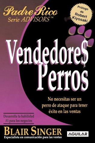 Vendedores Perros  by  Blair Singer